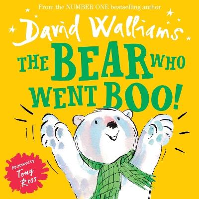 Bear Who Went Boo! by David Walliams