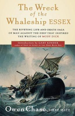 """The Wreck of the Whaleship """"Essex"""" by Owen Chase"""