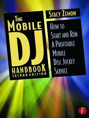 Mobile DJ Handbook by Stacy Zemon