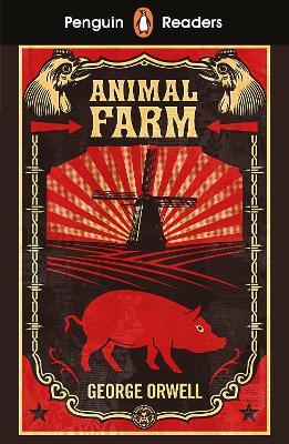 Penguin Readers Level 3: Animal Farm (ELT Graded Reader) by George Orwell