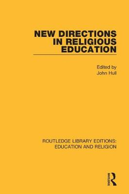 New Directions in Religious Education by John Hull