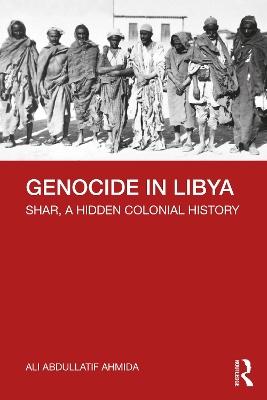Genocide in Libya: Shar, a Hidden Colonial History book