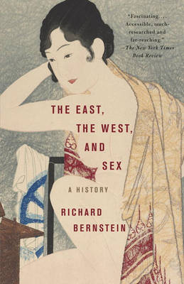 East, The West, And Sex book