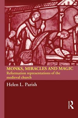 Monks, Miracles and Magic book