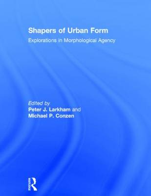 Shapers of Urban Form book