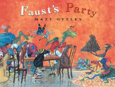 Faust's Party by Matt Ottley