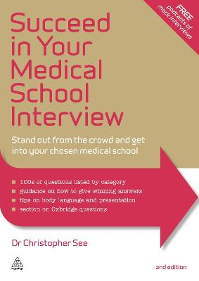 Succeed in Your Medical School Interview by Christopher See