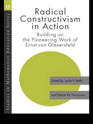 Radical Constructivism in Action book