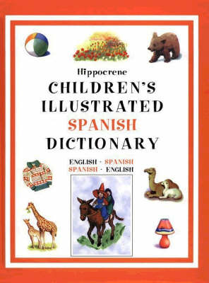 Children's Illustrated Spanish Dictionary by Editors of Hippocrene Books
