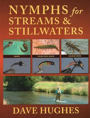 Nymphs for Streams & Stillwaters by Dave Hughes