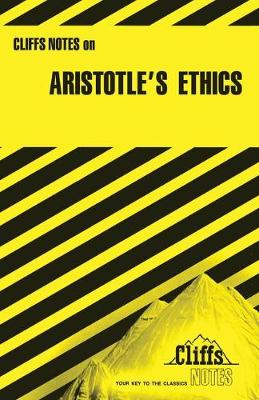 CliffsNotes on Aristotle's Nicomachean Ethics book