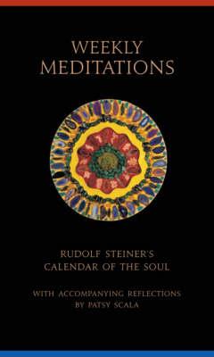 Weekly Meditations by Rudolf Steiner