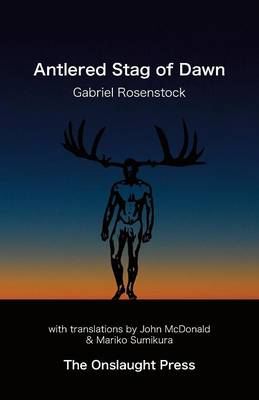 Antlered Stag of Dawn by Gabriel Rosenstock