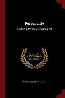 Personality by Harry Collins Spillman