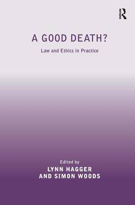 A Good Death? by Simon Woods