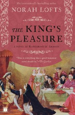 King's Pleasure by Norah Lofts
