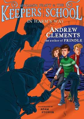 In Harm's Way by Andrew Clements