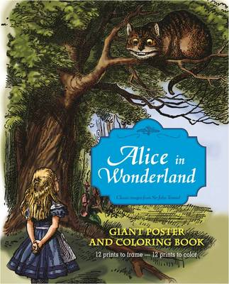 Alice in Wonderland Giant Poster and Coloring Book by John Tenniel