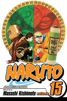 Naruto, Vol. 15 by Masashi Kishimoto