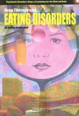 Drug Therapy and Eating Disorders by Shirley Brinkerhoff