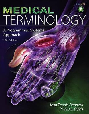 Medical Terminology : A Programmed Systems Approach by Jean M. Dennerll