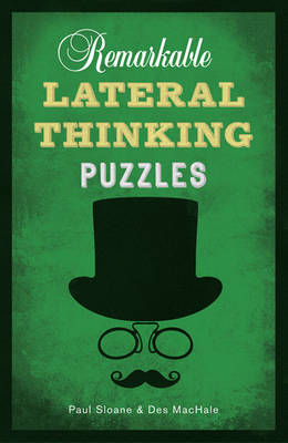 Remarkable Lateral Thinking Puzzles by Paul Sloane