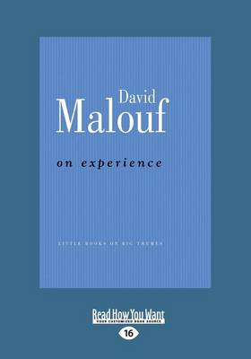 On Experience by David Malouf