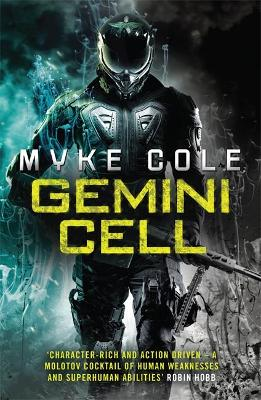Gemini Cell (Reawakening Trilogy 1) by Myke Cole