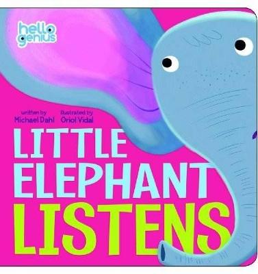Little Elephant Listens by ,Michael Dahl