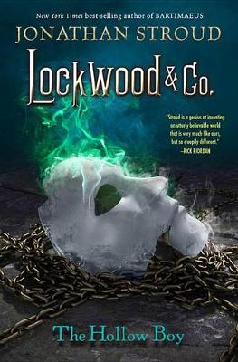 Lockwood & Co. Book Three the Hollow Boy by Jonathan Stroud