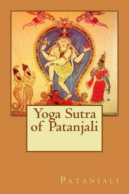 Yoga Sutra of Patanjali by Patanjali