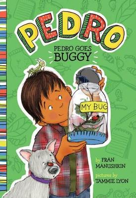 Pedro Goes Buggy by Fran Manushkin