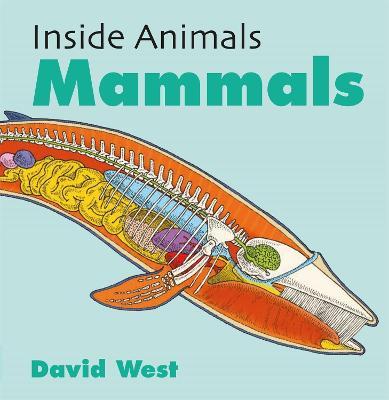 Inside Animals: Mammals by David West
