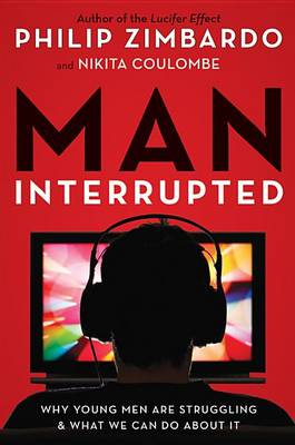 Man, Interrupted by Philip Zimbardo