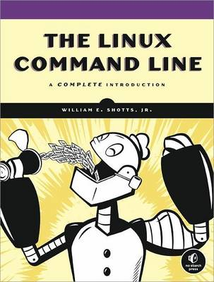 The Linux Command Line by Williams E. Shotts