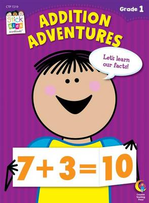 Addition Adventures, Grade 1 by Creative Teaching Press