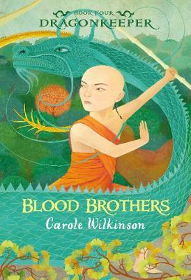 Dragonkeeper 4: Blood Brothers book
