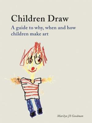 Children Draw by Marilyn J.S. Goodman