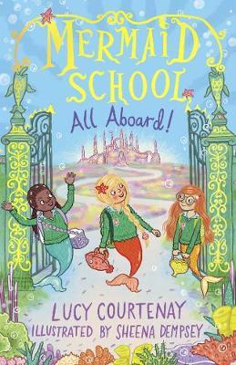 Mermaid School: All Aboard! book