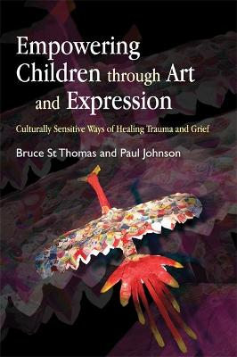 Empowering Children through Art and Expression by Bruce St Thomas