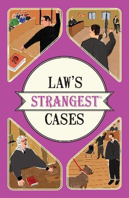 Law's Strangest Cases by Peter Seddon