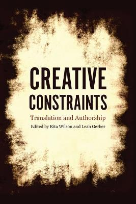 Creative Constraints by Leah Gerber
