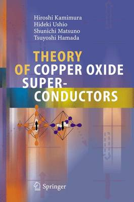 Theory of Copper Oxide Superconductors by Hiroshi Kamimura