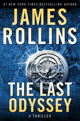 The Last Odyssey: A Thriller by James Rollins