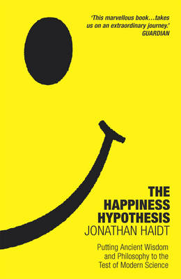 Happiness Hypothesis by Jonathan Haidt