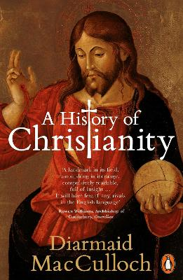 History of Christianity by Diarmaid MacCulloch
