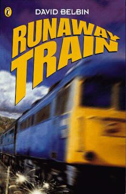 Runaway Train by David Belbin