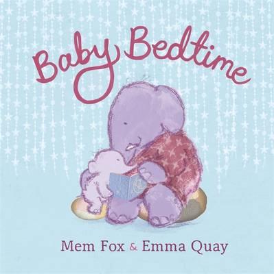 Baby Bedtime by Mem Fox