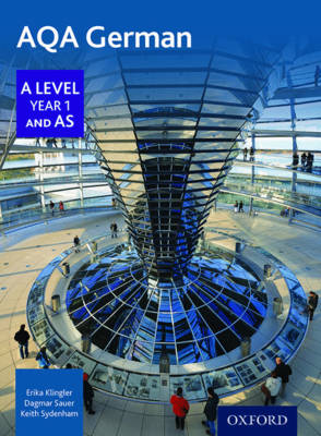 AQA A Level Year 1 and AS German Student Book by Erika Klingler