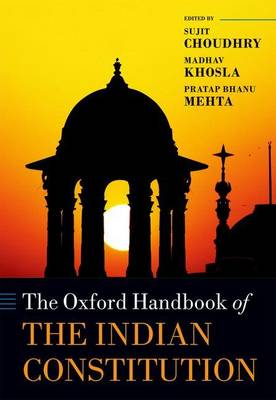 Oxford Handbook of the Indian Constitution by Sujit Choudhry